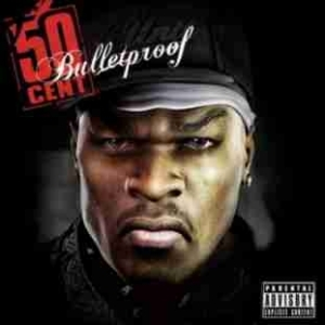 Bulletproof BY 50 Cent